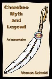 Cover of: Cherokee Myth & Legend