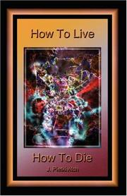 Cover of: How To Live How To Die