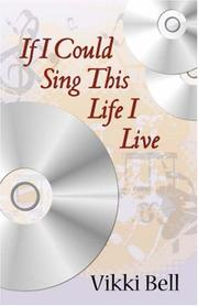 Cover of: If I Could Sing This Life I Live