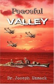 Cover of: Peaceful Valley | Dr. Joseph, Uzmack