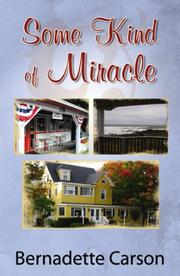 Cover of: Some Kind of Miracle | Bernadette Carson