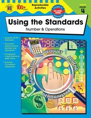Cover of: Using the Standards - Number & Operations, Grade 4 (100+) | Jillayne Prince Wallaker
