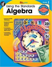 Cover of: Using the Standards - Algebra, Grade 1 (The 100+)