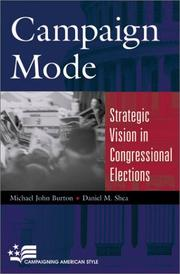 Cover of: Campaign Mode: Strategic Vision in Congressional Elections