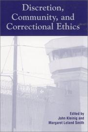 Cover of: Discretion, Community, and Correctional Ethics
