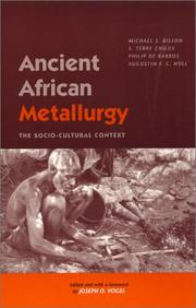Cover of: Ancient African Metallurgy: The Sociocultural Context