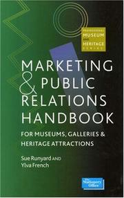 Cover of: Marketing and Public Relations Handbook for Museums, Galleries, and Heritage Attractions | Sue Runyard