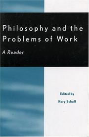Cover of: Philosophy and the problems of work | edited by Kory Schaff.