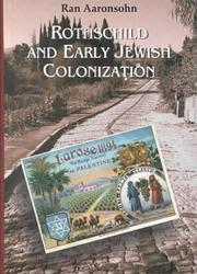 Cover of: Rothschild and Early Jewish Colonization in Palestine