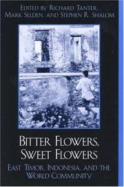 Cover of: Bitter flowers, sweet flowers | Richard Tanter