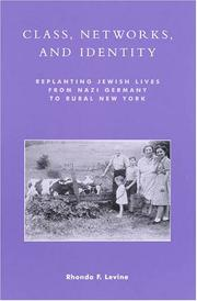 Cover of: Class, Networks, and Identity