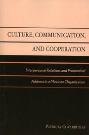 Cover of: Culture, Communication, and Cooperation | Patricia Covarrubias
