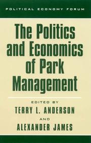 Cover of: The Politics and Economics of Park Management