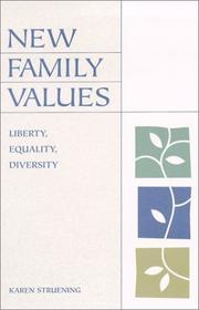 New Family Values: Liberty, Equality, Diversity