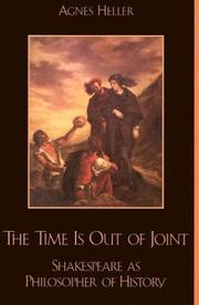 Cover of: Time is Out of Joint: Shakespeare as Philosopher of History
