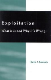 Cover of: Exploitation; What It Is and Why It's Wrong