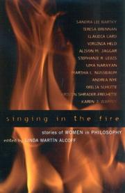 Cover of: Singing in the Fire; Stories of Women in Philosophy