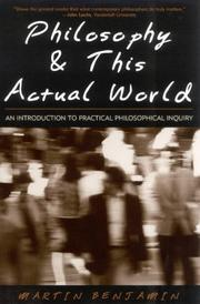Cover of: Philosophy & This Actual World | Martin Benjamin