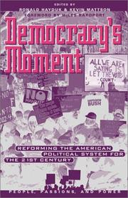Cover of: Democracy's Moment: Reforming the American Political System for the 21st Century (People, Passions, and Power)
