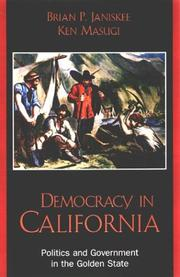 Cover of: Democracy in California | Brian P. Masugi,  Ken Janiskee