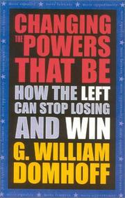 Cover of: Changing the Powers That Be | G.William Domhoff