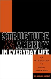 Cover of: Structure and Agency in Everyday Life