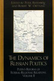 Cover of: The Dynamics of Russian Politics, Volume 2