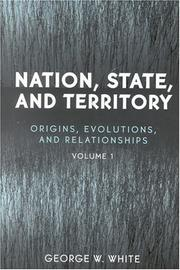 Cover of: Nation, State, and Territory | George W. White