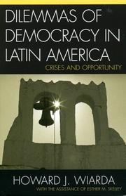 Cover of: The dilemmas of democracy in Latin America: crises and opportunity