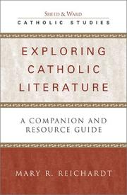Cover of: Exploring Catholic Literature | Mary R. Reichardt