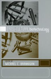 Cover of: Cross-Cultural Biotechnology: A Reader