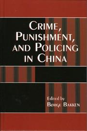 Cover of: Crime, Punishment, and Policing in China (Asia/Pacific/Perspectives)