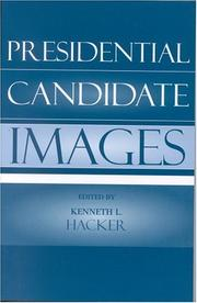 Cover of: Presidential Candidate Images (Communication, Media, and Politics)