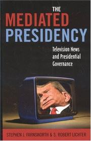 Cover of: Mediated Presidency:Television News & Presidential Governance | Stephen J. Farnsworth
