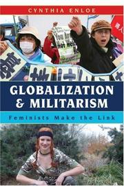 Cover of: Globalization and Militarism | Cynthia Enloe