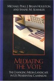 Cover of: Mediating the Vote