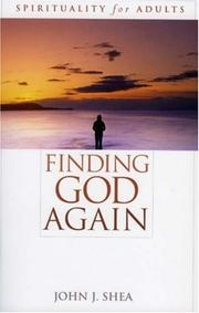 Cover of: Finding God Again by John J. Shea