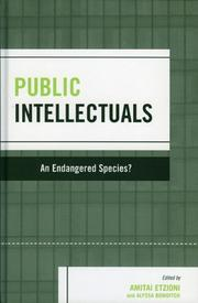 Cover of: Public intellectuals, an endangered species?
