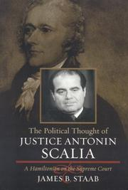 Cover of: The Political Thought of Justice Antonin Scalia | James B. Staab