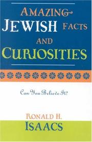 Cover of: Amazing Jewish Facts and Curiosities: Can You Believe It?