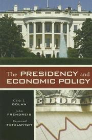 Cover of: The Presidency and Economic Policy
