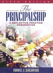 Cover of: The Principalship | Thomas J. Sergiovanni