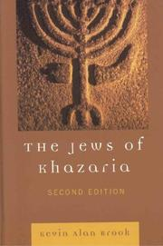 The Jews of Khazaria by Kevin Alan Brook