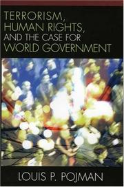 Cover of: Terrorism, Human Rights, and the Case for World Government