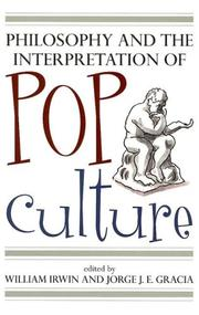 Cover of: Philosophy and the Interpretation of Pop Culture