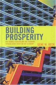 Cover of: Building Prosperity: Why Ronald Reagan and the Founding Fathers Were Right on the Economy