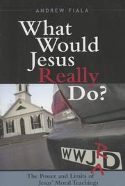 Cover of: What Would Jesus Really Do?