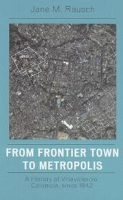 Cover of: From Frontier Town to Metropolis