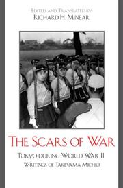 Cover of: The Scars of War: Tokyo during World War II | Richard H. Minear
