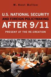 Cover of: U.S. National Security and Foreign Policymaking After 9/11 | M. Kent Bolton